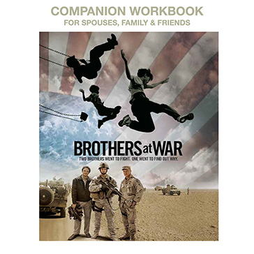 Brothers at War Companion Workbook for Spouses Family and Friends